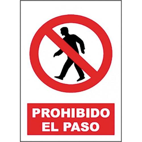 SEÑAL PROHIBIDO EL PASO 40X30CM